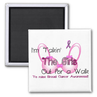 Takin the Girls Magnet