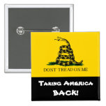 Taking America Back! - Don't Tread On Me 2 Inch Square Button