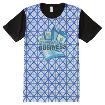Professional Business Taking care of Business white All Printed T-Shirt