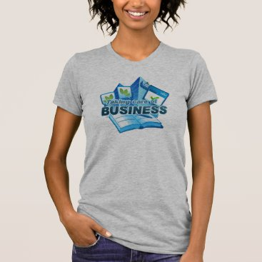 Professional Business Taking care of Business Women's grey T-Shirt