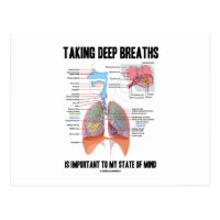 Taking Deep Breaths Is Important To My State Mind Postcard