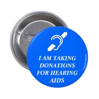 Taking Donations for Hearing Aids Button