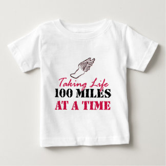 Taking life 100 miles at a time shirt