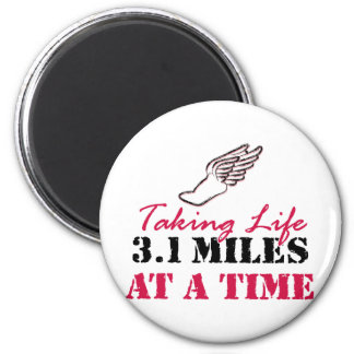 Taking Life 3.1 miles at a time 2 Inch Round Magnet