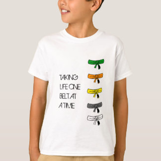 Taking Life One Belt at a Time BJJ Kids T-Shirt