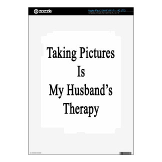 Taking Pictures Is My Husband s Therapy Skin For iPad 3