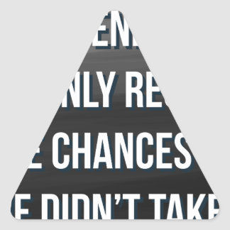 Taking Risks Inspirational Motivational Quote Triangle Sticker