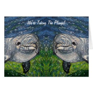 Taking The Plunge: Dolphins: Save Date, Wedding Card