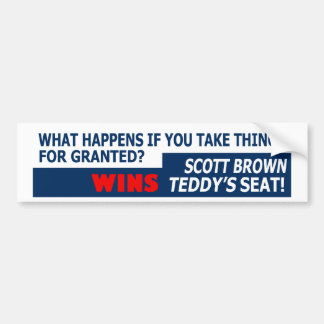 Taking things for granted bumper sticker
