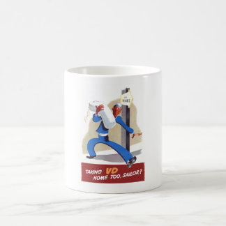 Taking VD Home Too Sailor Coffee Mug