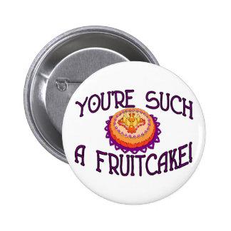 Tal Fruitcake Pin Redondo De 2 Pulgadas