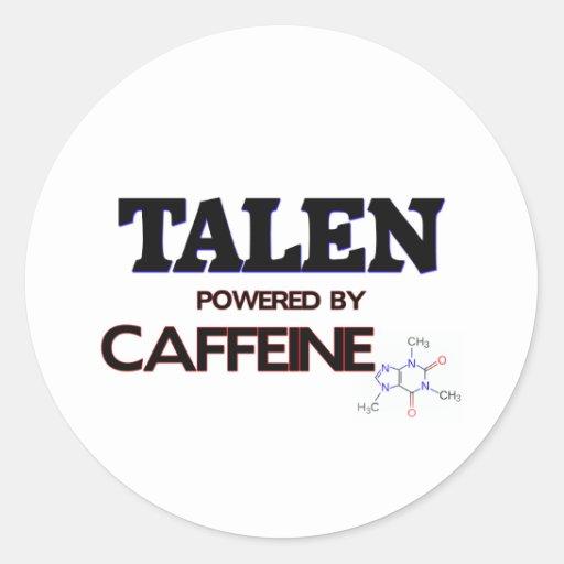 Talen powered by caffeine round stickers