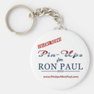 Talent Scout for Pin-ups for Ron Paul keychain! Keychain
