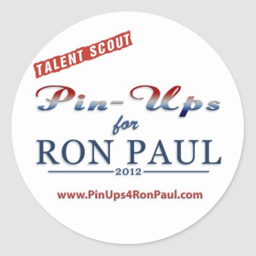 Talent Scout/Pin Ups 4 Ron Paul Sticker