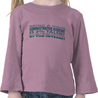 Talento del ayudante administrativo el 3 camiseta