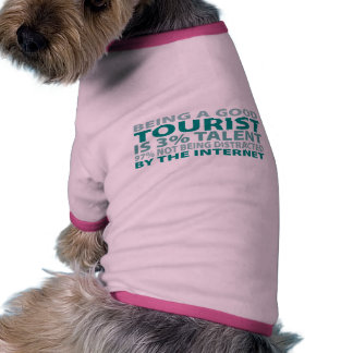 Talento del turista el 3 camiseta de perro