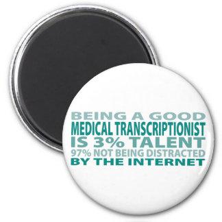 Talento médico del Transcriptionist el 3% Imán Redondo 5 Cm