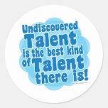 Talento sin descubrir pegatinas redondas