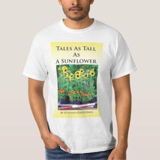 Tales As Tall As A Sunflower T-shirt
