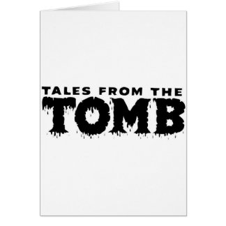 TALES FROM THE TOMB CARD