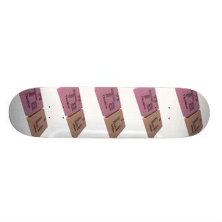 Tali as Ta Tantalum and Li Lithium Skateboard Deck