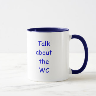 Talk about the WC Mug