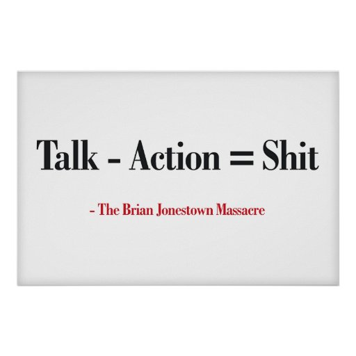 Talk - Action = Shit (Large Template Editable) Poster