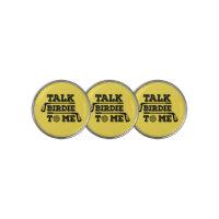 Talk Birdie To Me - Funny Golf Golfer Golfing Gift Golf Ball Marker