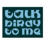 Talk Birdy To Me Post Card