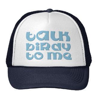 Talk Birdy To Me Trucker Hat