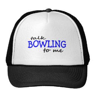 Talk Bowling To Me Trucker Hat