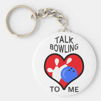 TALK BOWLING TO ME KEYCHAINS