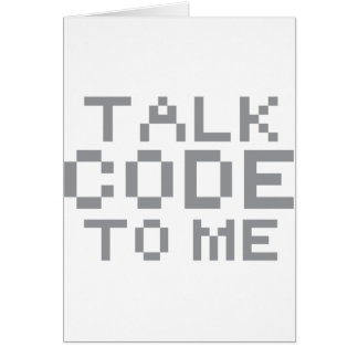 TALK CODE TO ME CARD