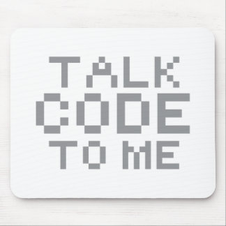 TALK CODE TO ME MOUSE PAD