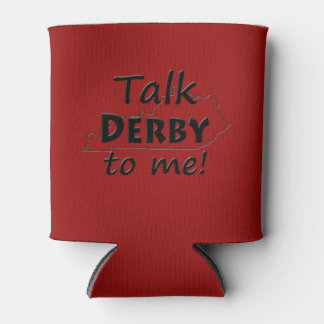 Talk Derby to me | Derby Horse Race Fun Can Cooler