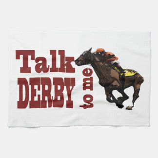 Talk Derby to Me Gifts & Novelties Kitchen Towel