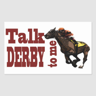 Talk Derby to Me Gifts & Novelties Rectangular Sticker