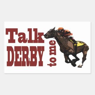 Talk Derby to Me Gifts & Novelties Rectangular Sticker