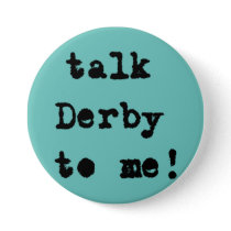 Talk Derby to Me Horse Races Aqua Button