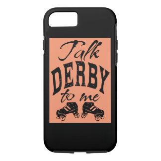 Talk Derby to me, Roller Derby iPhone 7 Case