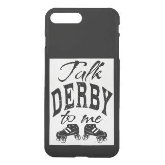 Talk Derby to me, Roller Derby iPhone 7 Plus Case