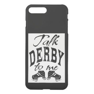 Talk Derby to me, Roller Derby iPhone 8 Plus/7 Plus Case