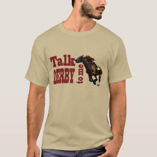 Talk Derby to Me T-Shirt