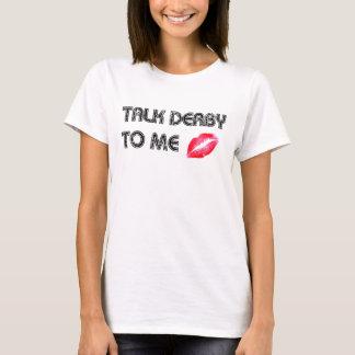 Talk Derby To Me Vest T-Shirt