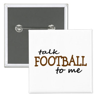 Talk Football To Me 2 Inch Square Button