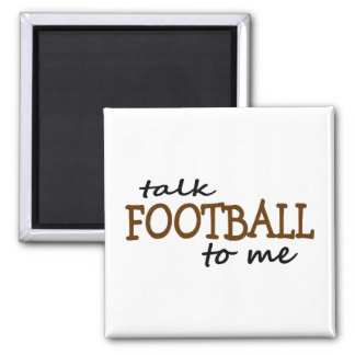 Talk Football To Me 2 Inch Square Magnet