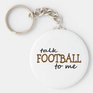 Talk Football To Me Basic Round Button Keychain