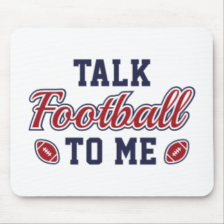 Talk Football To Me Mouse Pad