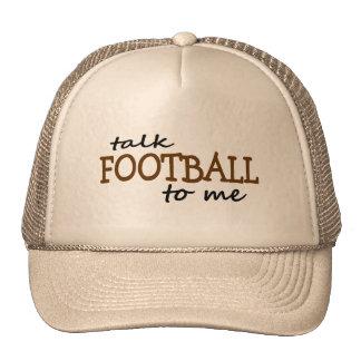 Talk Football To Me Trucker Hat