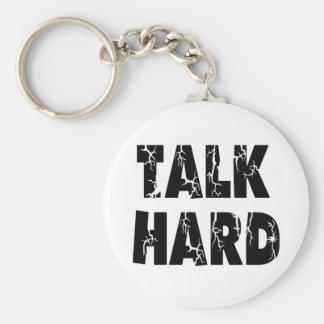 Talk Hard Keychain